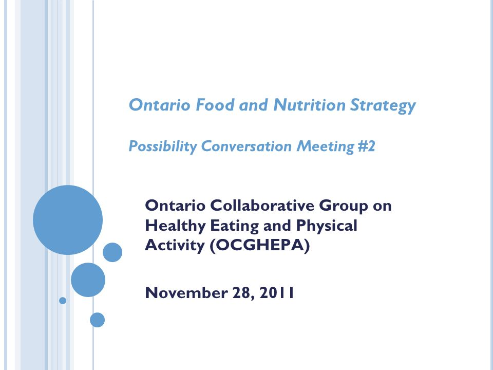Ontario Food and Nutrition Strategy Possibility Conversation Meeting #2