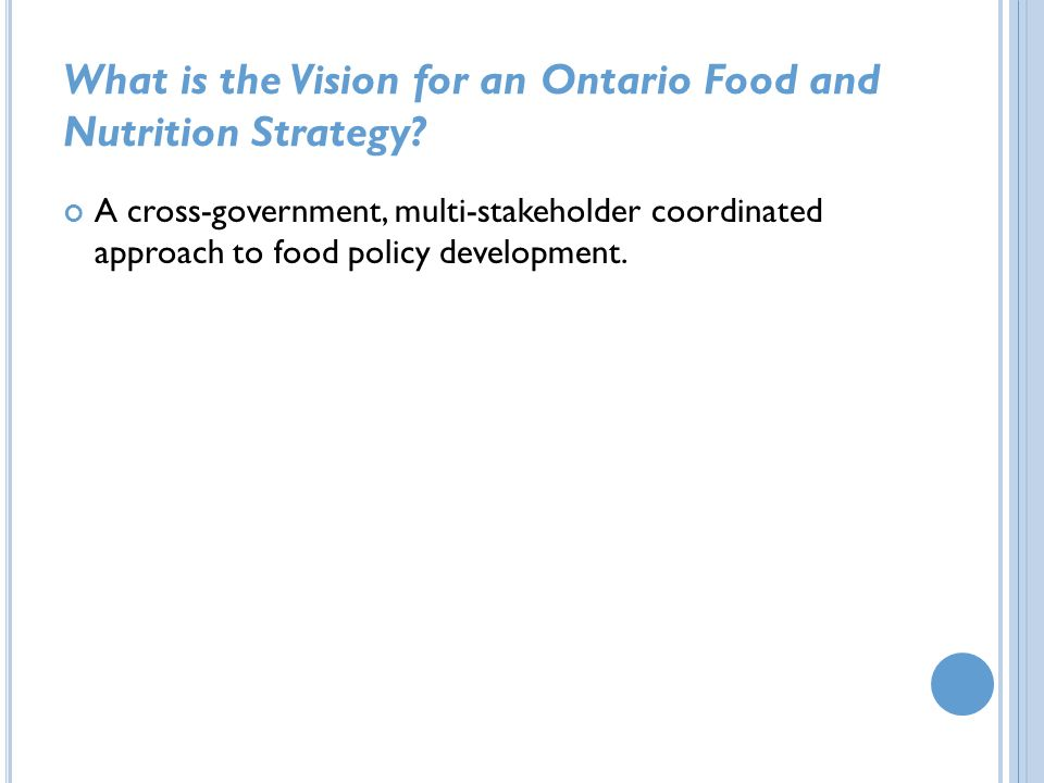 What is the Vision for an Ontario Food and Nutrition Strategy