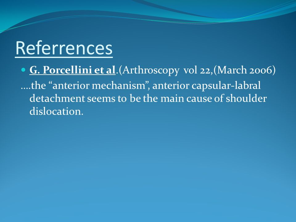 Referrences G. Porcellini et al.(Arthroscopy vol 22,(March 2006)