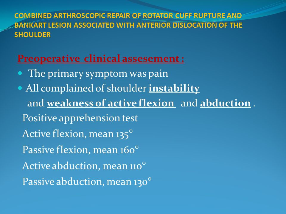 Preoperative clinical assesement : The primary symptom was pain