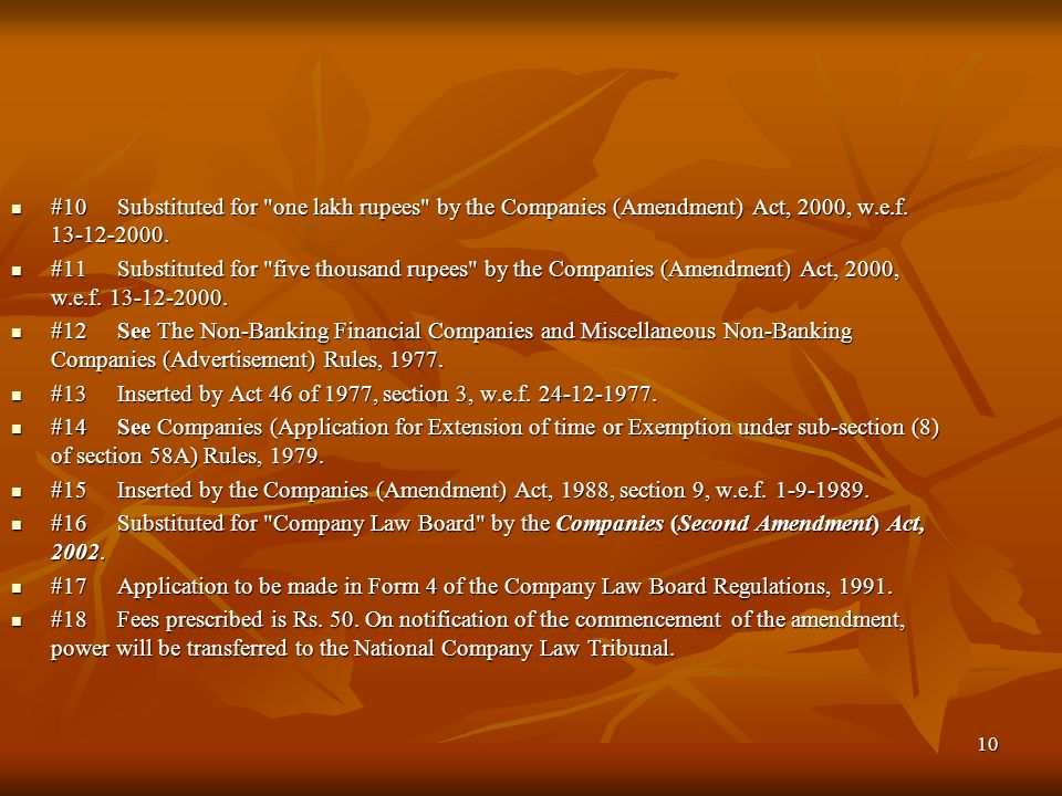 #10 Substituted for one lakh rupees by the Companies (Amendment) Act, 2000, w.e.f. 13-12-2000.