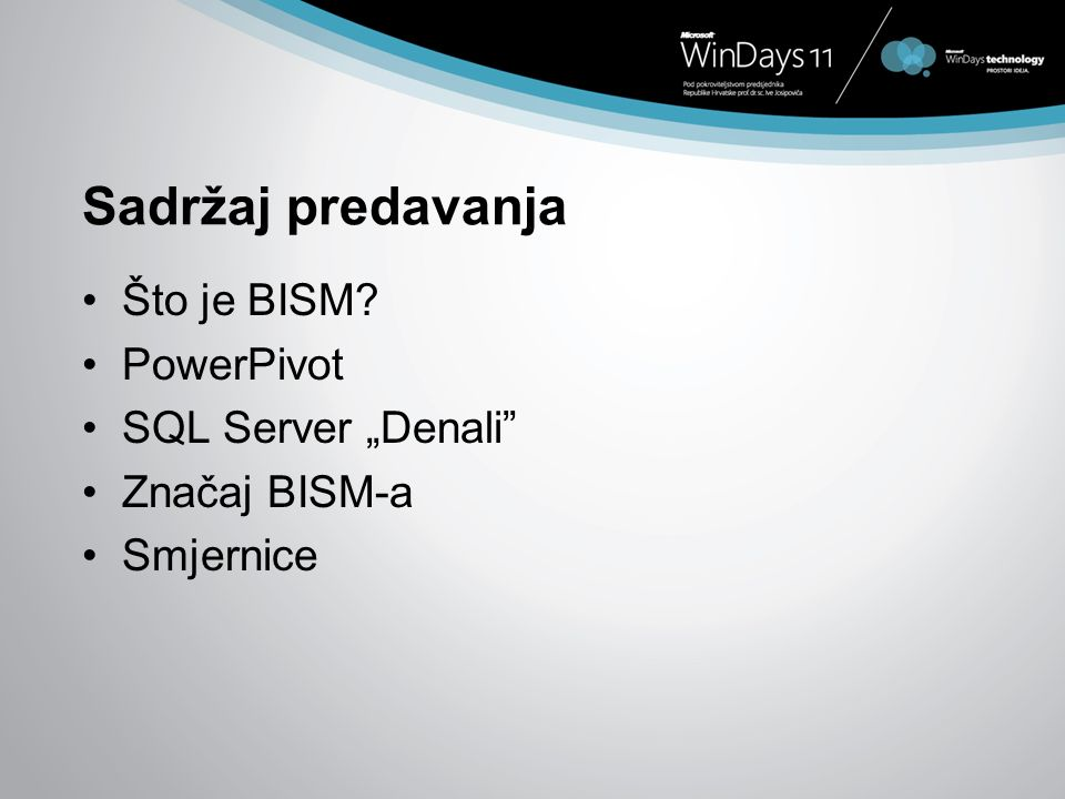 "Sadržaj predavanja Što je BISM PowerPivot SQL Server ""Denali"