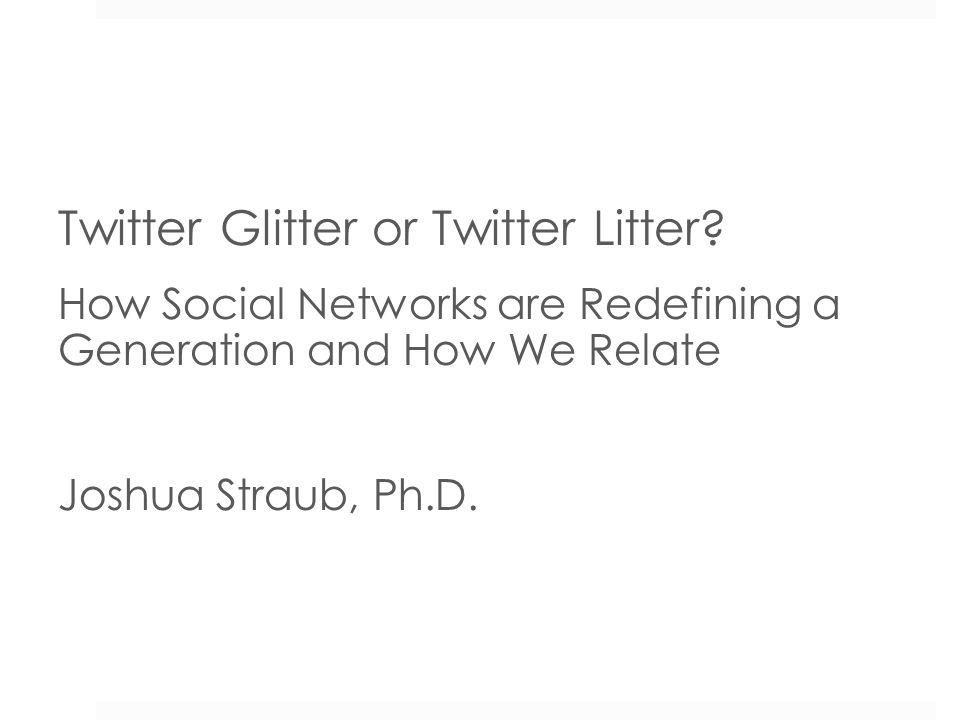 Twitter Glitter or Twitter Litter