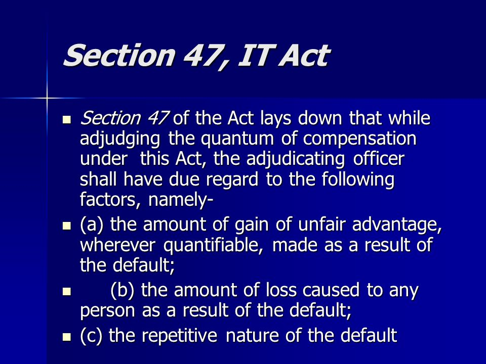Section 47, IT Act