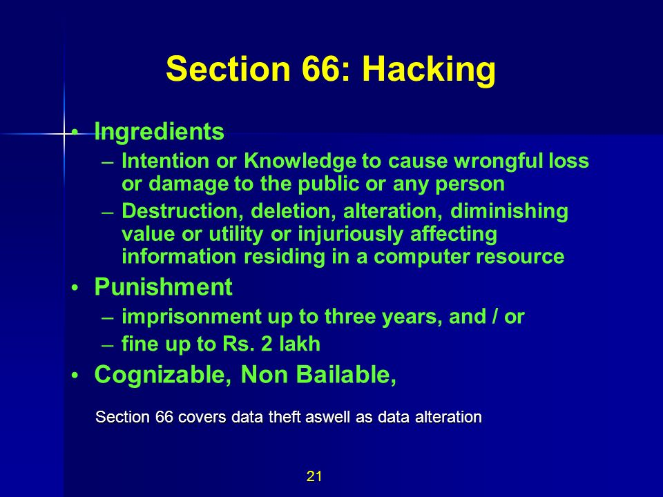 Section 66: Hacking • Ingredients • Punishment •