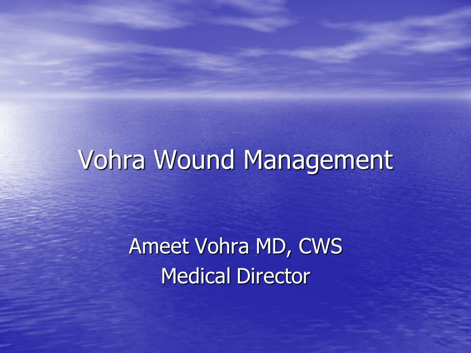 Vohra Wound Management