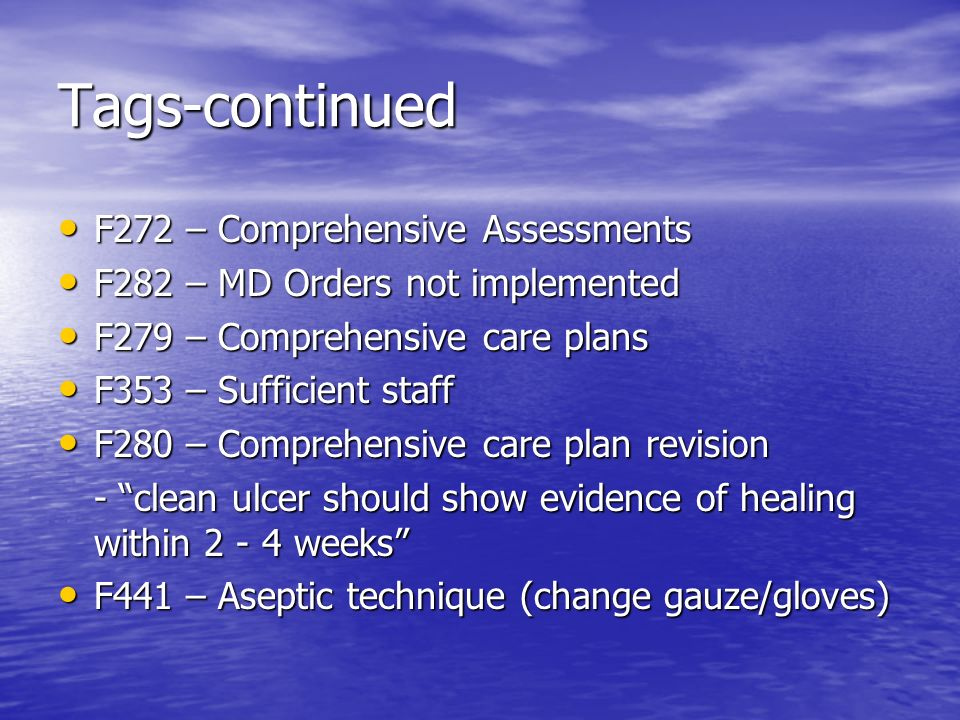 Tags-continued F272 – Comprehensive Assessments