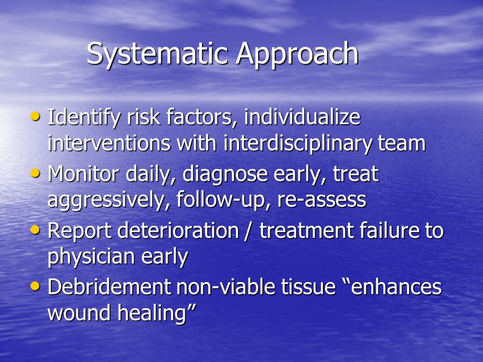 Systematic Approach Identify risk factors, individualize interventions with interdisciplinary team.