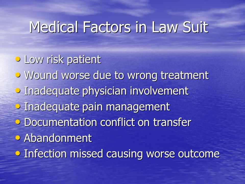 Medical Factors in Law Suit