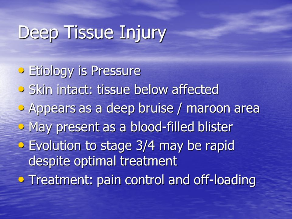 Deep Tissue Injury Etiology is Pressure