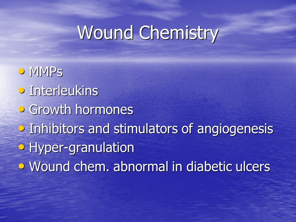 Wound Chemistry MMPs Interleukins Growth hormones