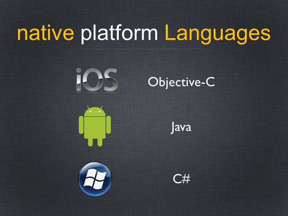 native platform Languages