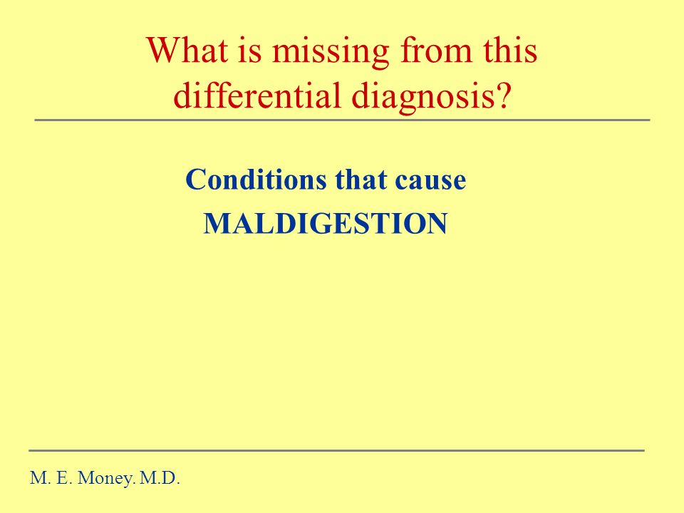 What is missing from this differential diagnosis