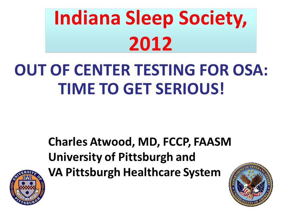 OUT OF CENTER TESTING FOR OSA: TIME TO GET SERIOUS!