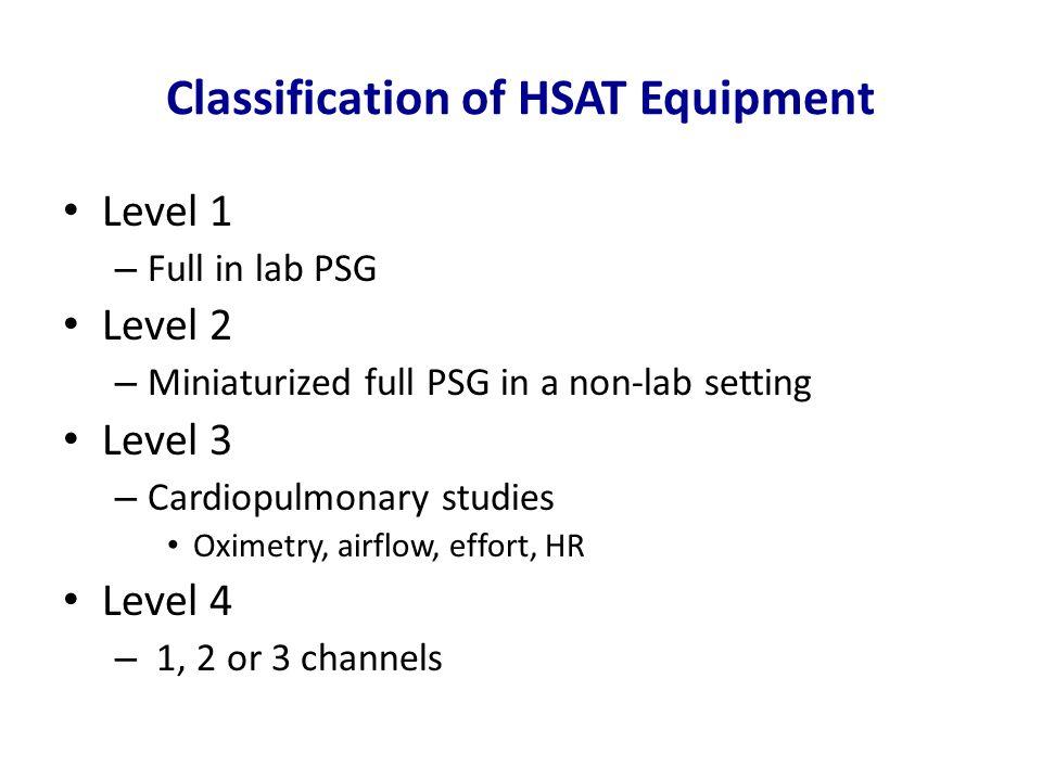 Classification of HSAT Equipment