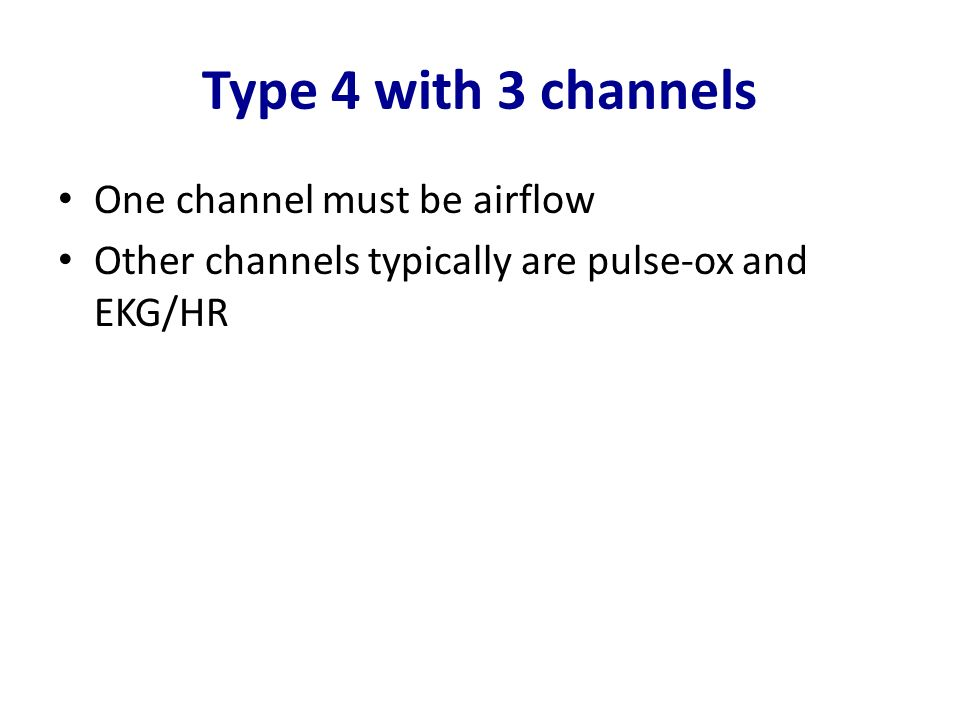 Type 4 with 3 channels One channel must be airflow