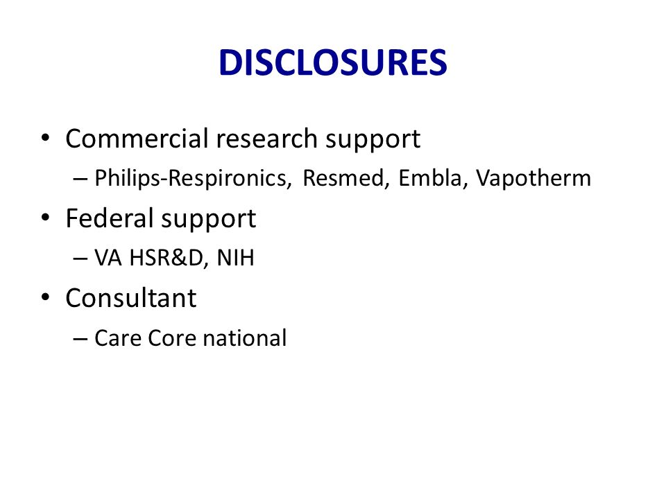 DISCLOSURES Commercial research support Federal support Consultant