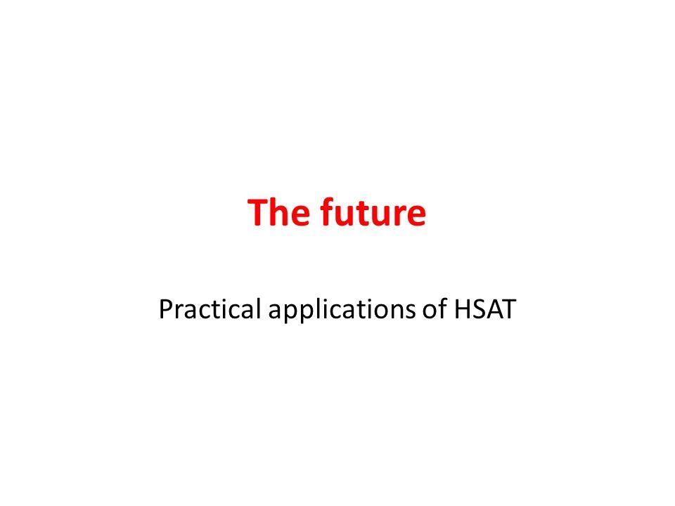 Practical applications of HSAT