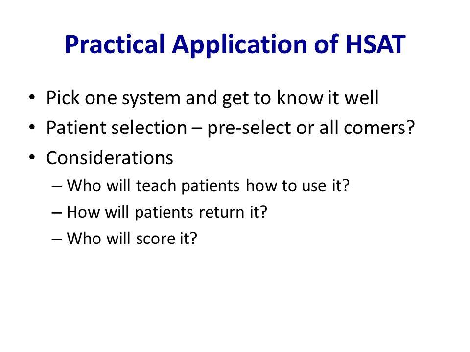 Practical Application of HSAT