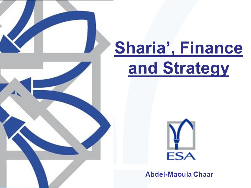 Sharia', Finance and Strategy