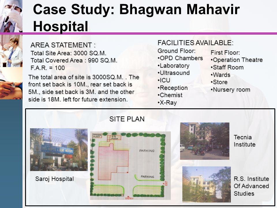 Case Study: Bhagwan Mahavir Hospital