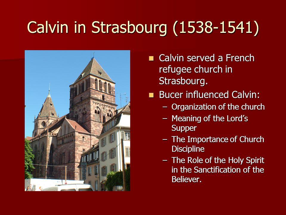 Calvin in Strasbourg (1538-1541)