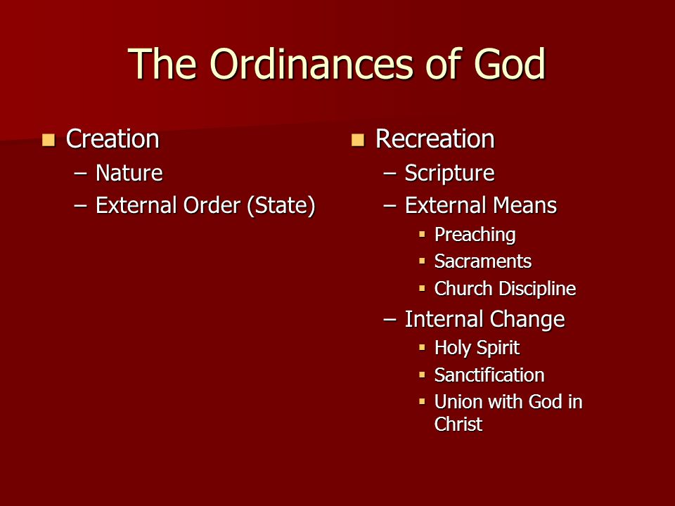 The Ordinances of God Creation Recreation Nature