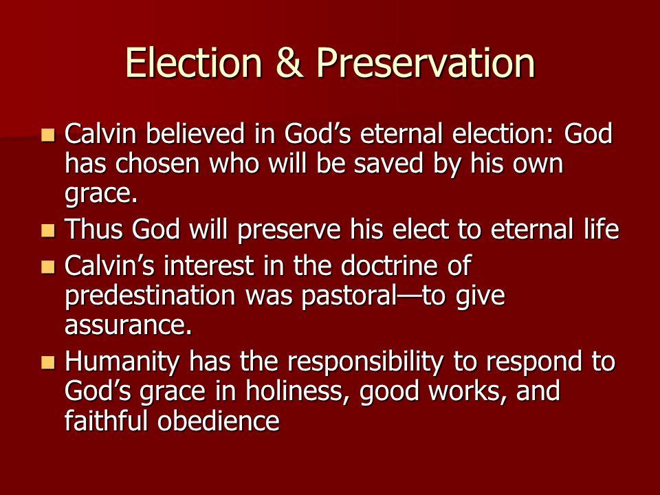 Election & Preservation