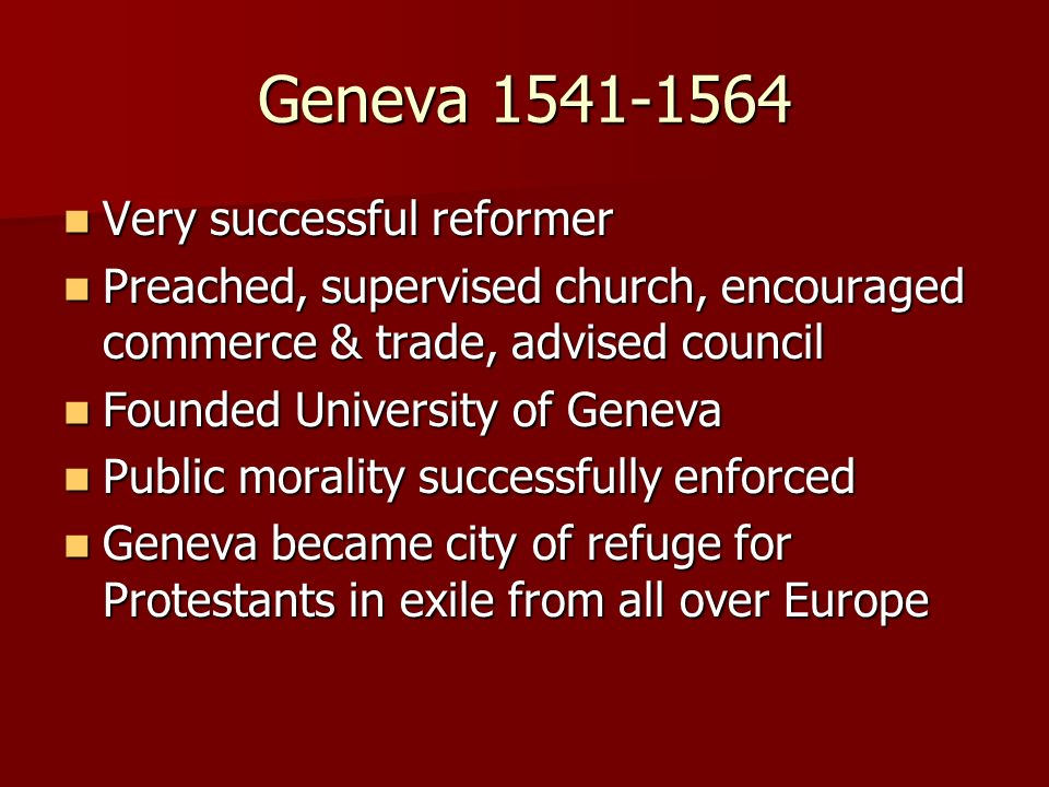 Geneva Very successful reformer