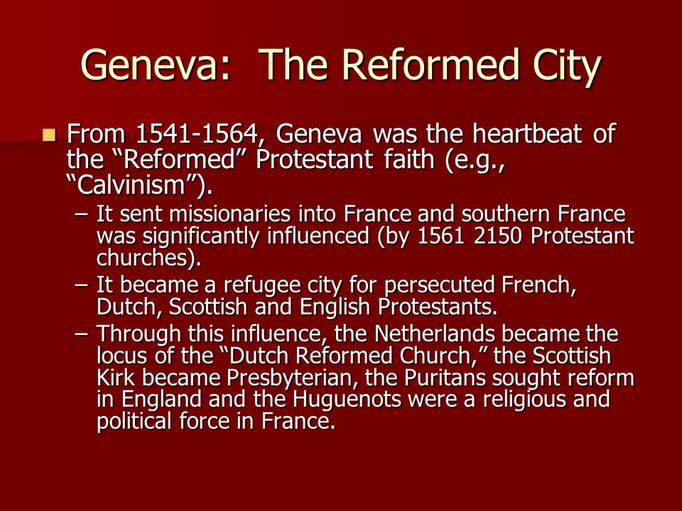 Geneva: The Reformed City