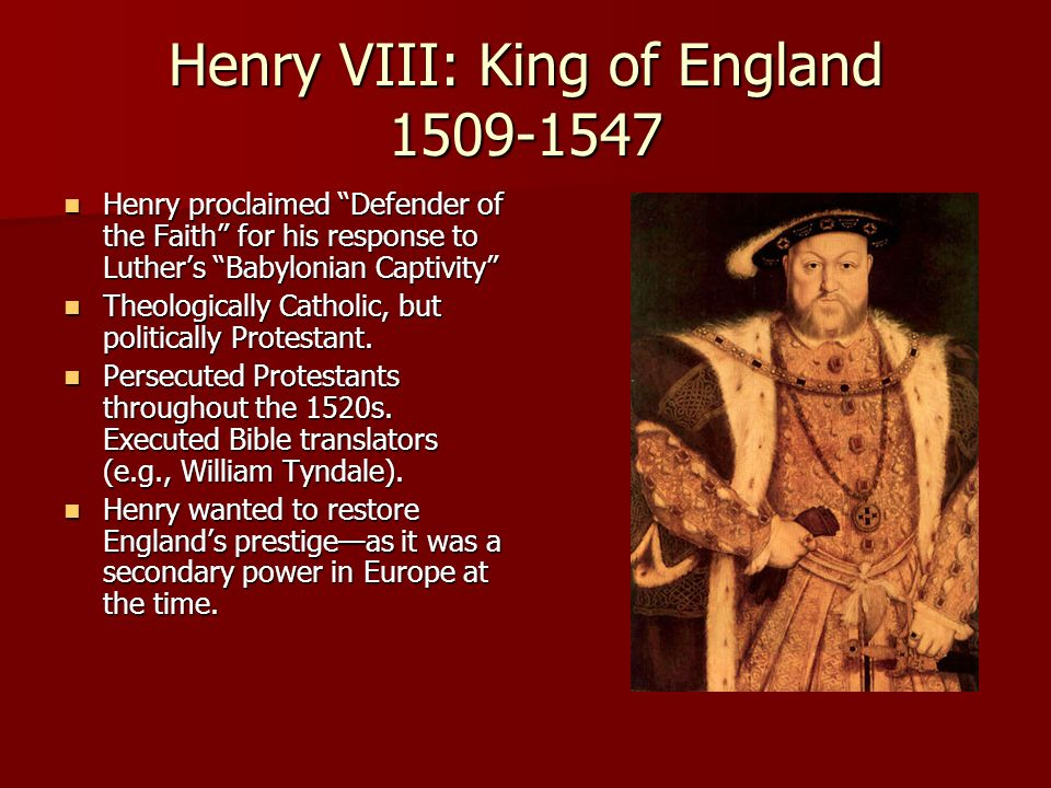 Henry VIII: King of England