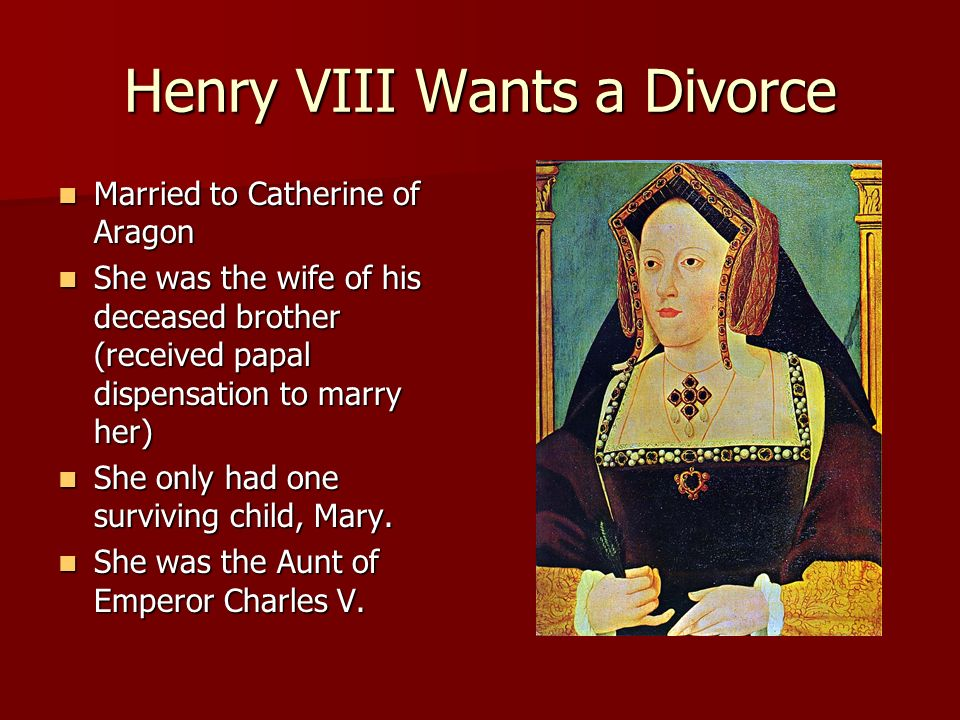 Henry VIII Wants a Divorce