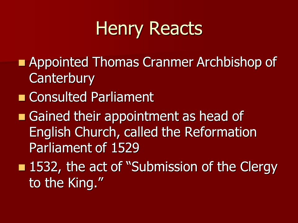 Henry Reacts Appointed Thomas Cranmer Archbishop of Canterbury