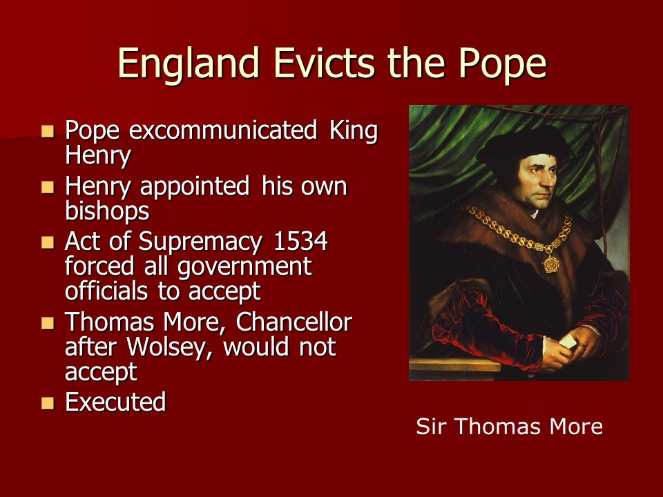 England Evicts the Pope