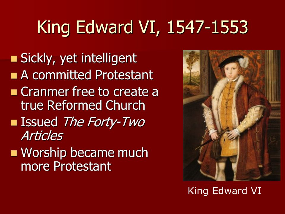 King Edward VI, Sickly, yet intelligent
