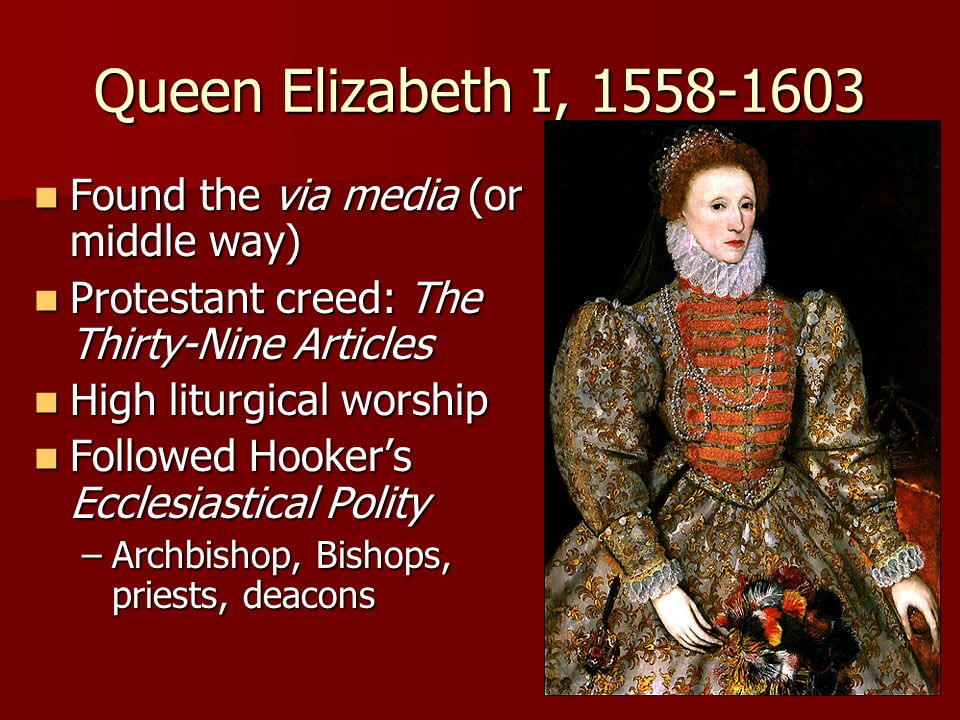 Queen Elizabeth I, Found the via media (or middle way)