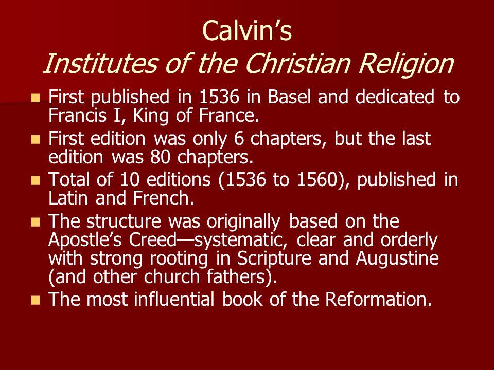 Calvin's Institutes of the Christian Religion