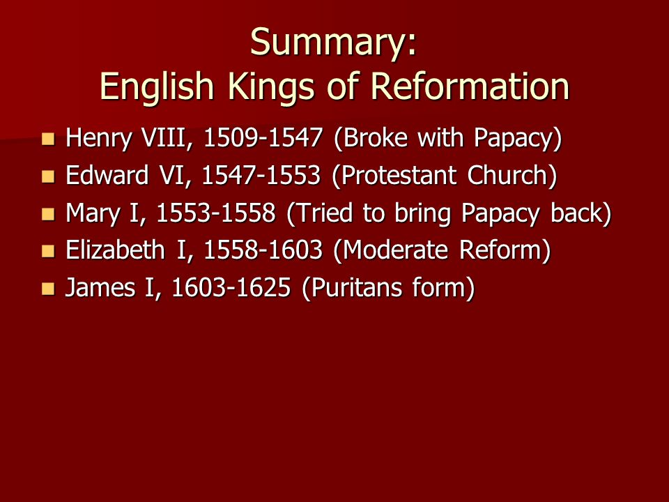 Summary: English Kings of Reformation
