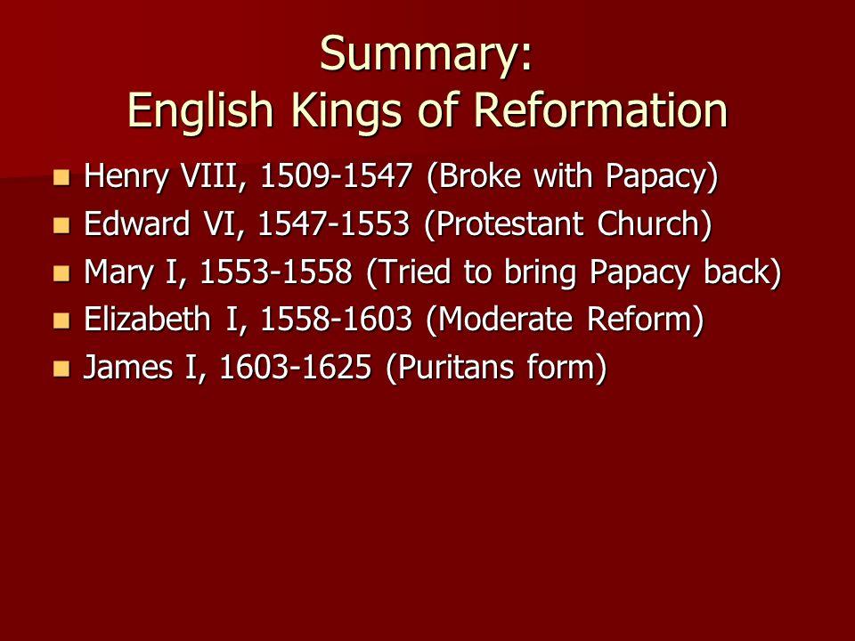 Summary: English Kings of Reformation