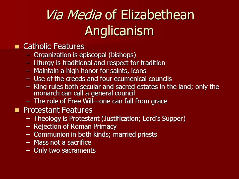 Via Media of Elizabethean Anglicanism