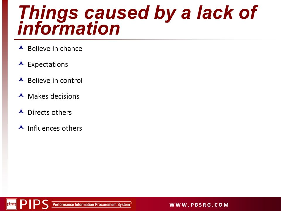 Things caused by a lack of information