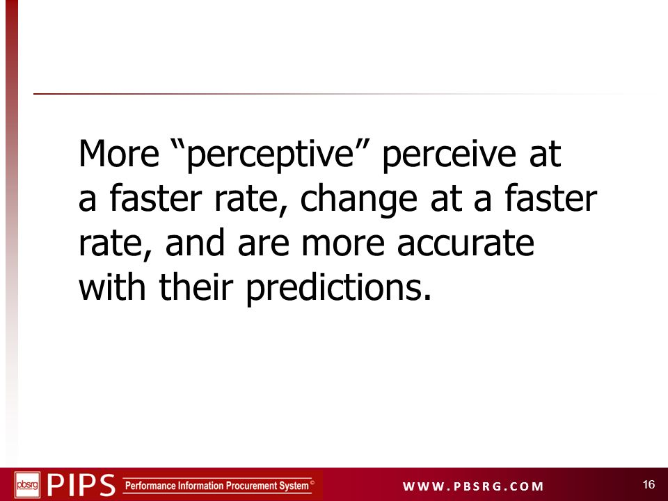 More perceptive perceive at