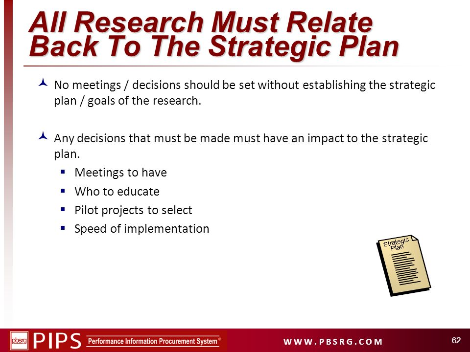 All Research Must Relate Back To The Strategic Plan