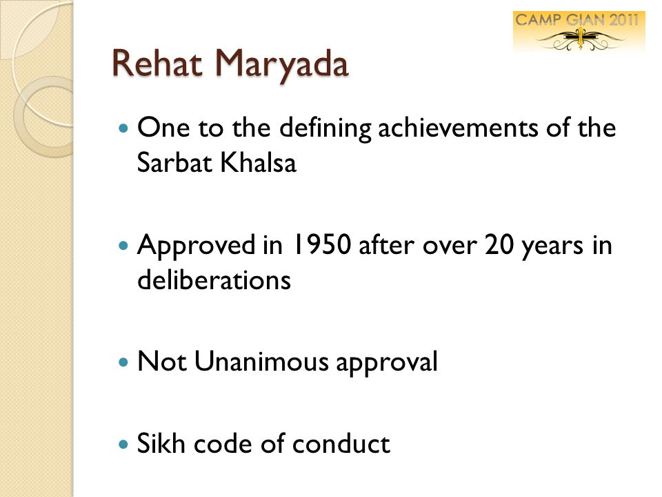 Rehat Maryada One to the defining achievements of the Sarbat Khalsa
