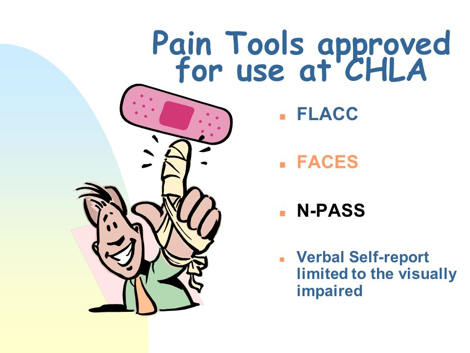 Pain Tools approved for use at CHLA