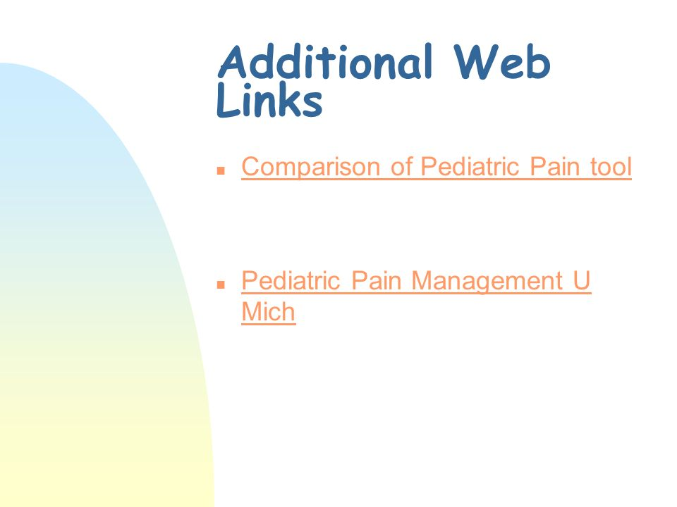 Additional Web Links Comparison of Pediatric Pain tool