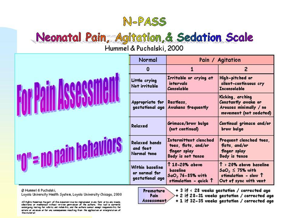 For Pain Assessment 0 = no pain behaviors