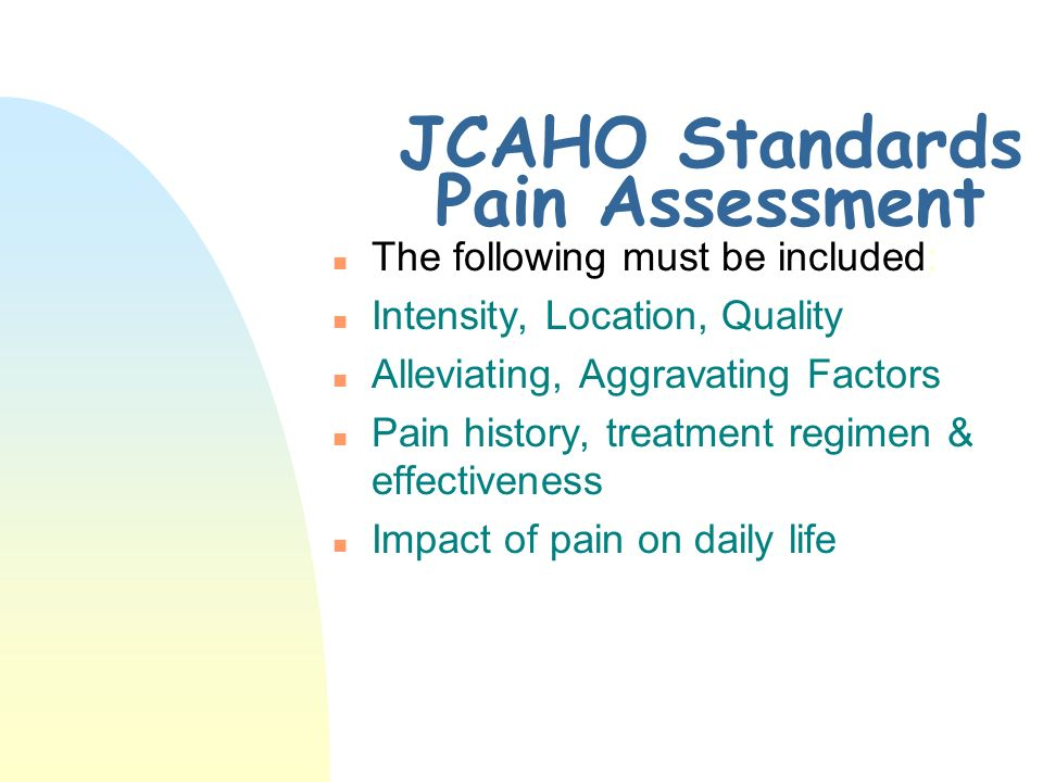 JCAHO Standards Pain Assessment