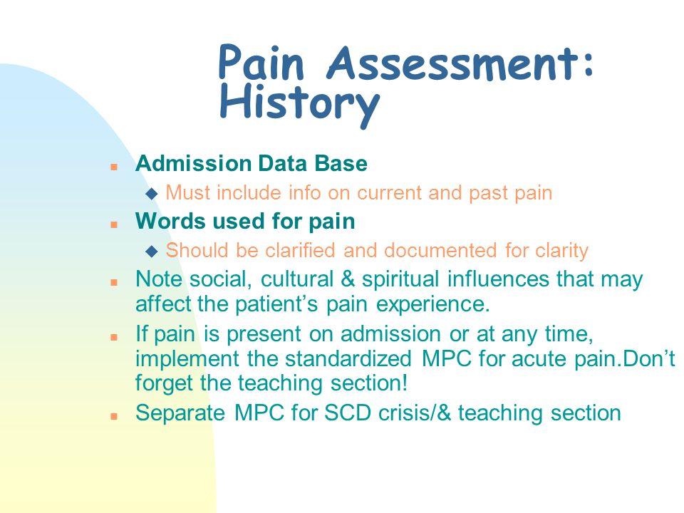 Pain Assessment: History