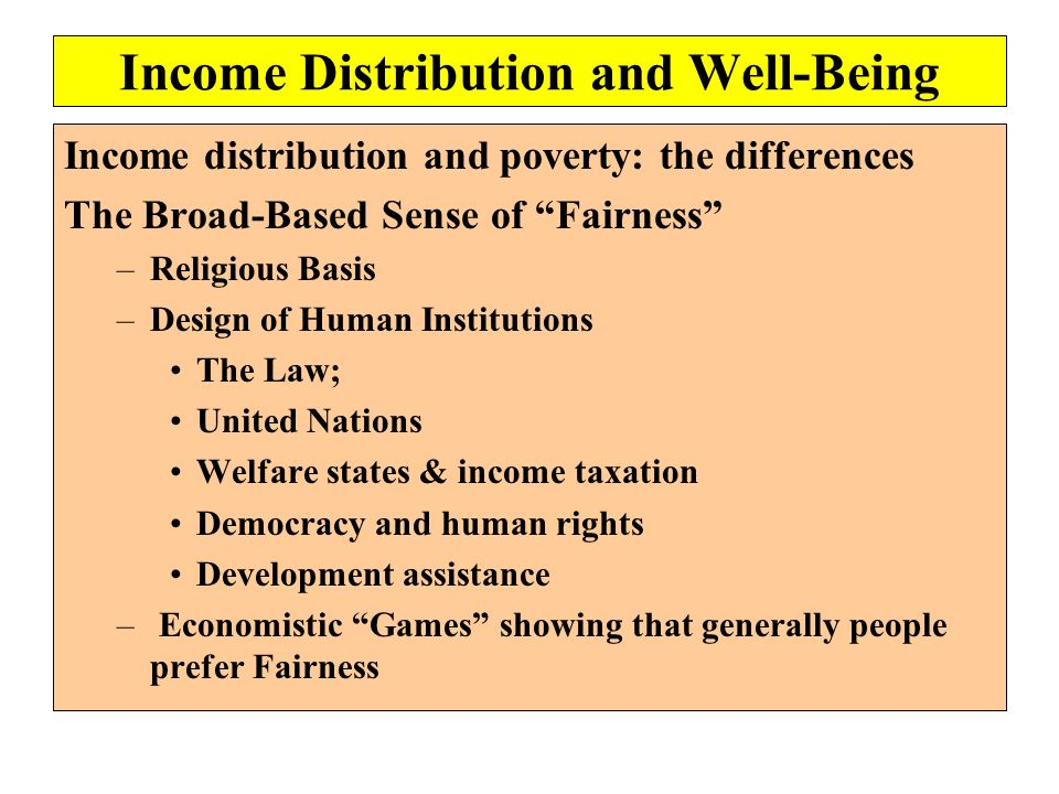 Income Distribution and Well-Being